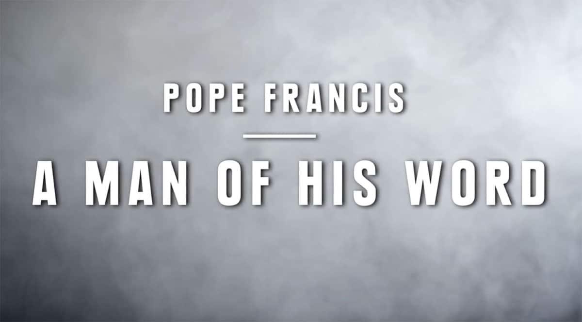 Paus Franciscus - Een man van zijn woord